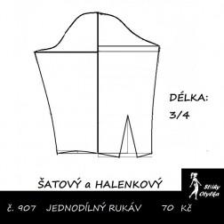 3/4 RUKÁV jednodílný: ŠATOVÝ, HALENKOVÝ